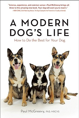 A Modern Dog's Life By McGreevy, Paul